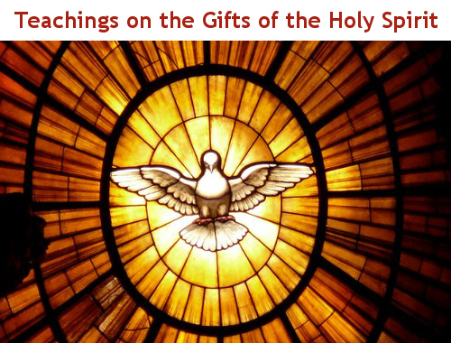 Teachings on the Gifts of the Holy Spirit
