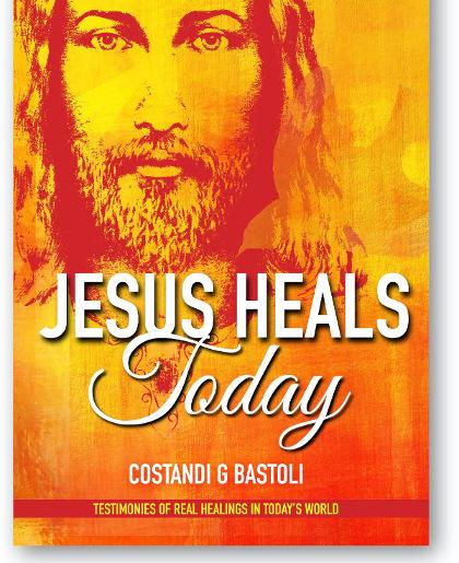Jesus Heals Today